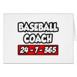 Baseball Coach 24-7-365 Greeting Cards