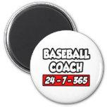 Baseball Coach 24-7-365 Magnet