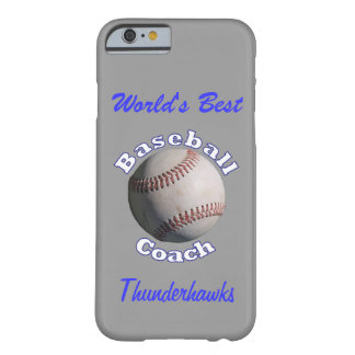 Baseball Coach Barely There iPhone 6 Case
