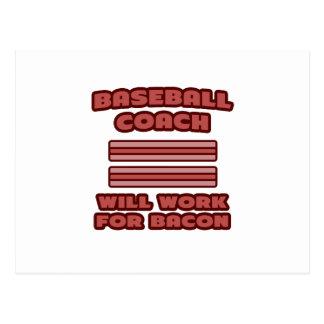 Baseball Coach .. Will Work For Bacon Postcard