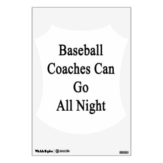 Baseball Coaches Can Go All Night Room Graphics
