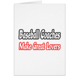 Baseball Coaches...Great Lovers Card