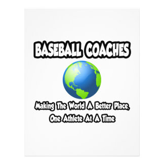 """Baseball Coaches...Making the World a Better Place 8.5"""" X 11"""" Flyer"""