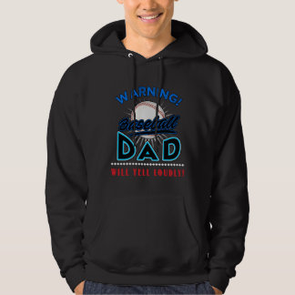 Baseball Dad Hoodie, Baseball Dad Will Yell Loudly Hoodie