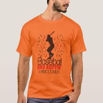 Baseball Dad Reppin' Vancouver T-Shirt