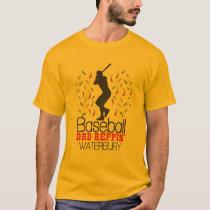 Baseball Dad Reppin' Waterbury T-Shirt
