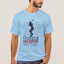 Baseball Dad Reppin' West Covina T-Shirt