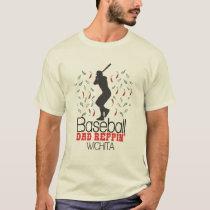 Baseball Dad Reppin' Wichita T-Shirt