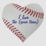 Baseball Fan-tastic pitch perfect I Love My Team Heart Stickers