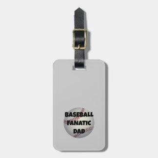 Baseball Fanatic Dad Luggage Tag
