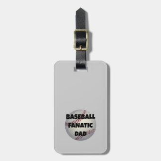 Baseball Fanatic Dad Tag For Bags