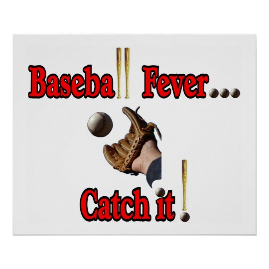 Baseball Fever... Catch it!  LARGE Poster
