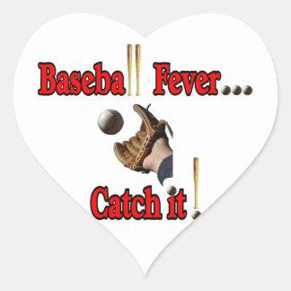 Baseball Fever... Catch it! T-shirt Heart Sticker