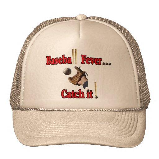 Baseball Fever... Catch it! T-shirt Trucker Hat