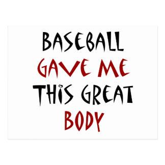 Baseball Gave Me This Great Body Postcard