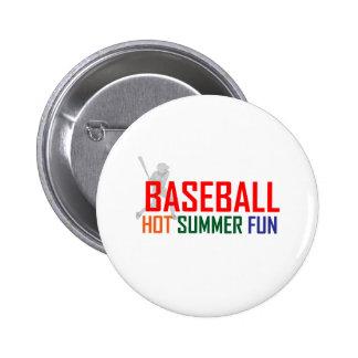 Baseball Hot Summer Fun Button