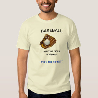 Baseball Important Factor T Shirt