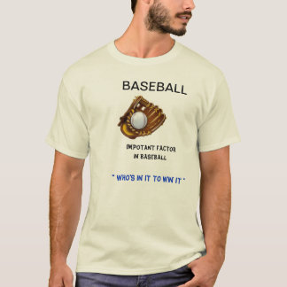 Baseball Important Factor T-Shirt