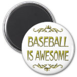 Baseball is Awesome Fridge Magnet