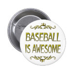 Baseball is Awesome Pinback Buttons