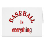 Baseball is Everything Greeting Cards