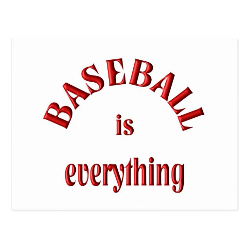 Baseball is Everything Postcard