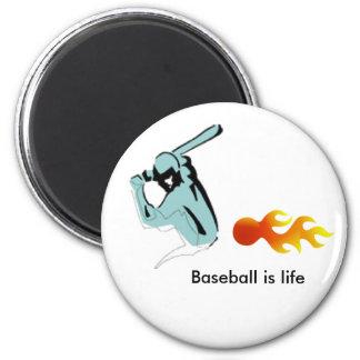 Baseball is life Magnet