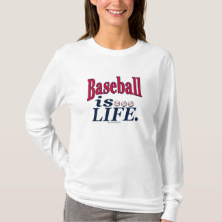 Baseball is…Life. T-Shirt