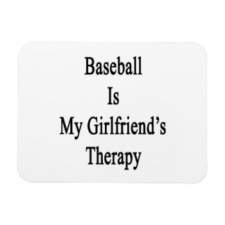 Baseball Is My Girlfriend's Therapy Rectangular Photo Magnet