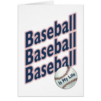 Baseball Is My Life Card