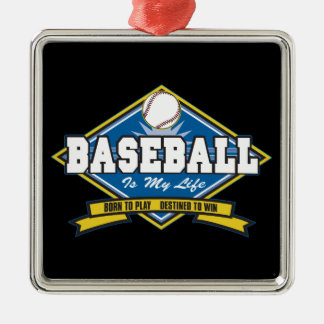 Baseball is My Life Metal Ornament