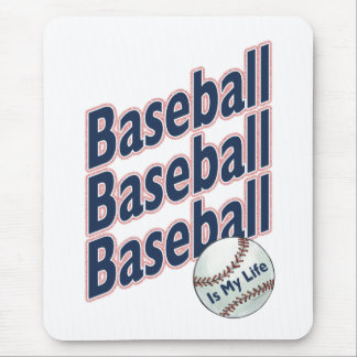 Baseball Is My Life Mouse Pad