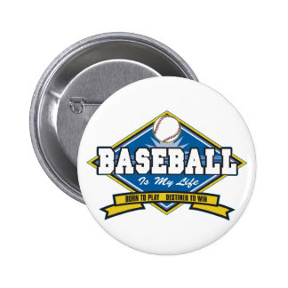Baseball is My Life Pinback Button