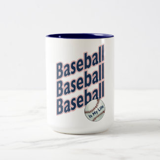 Baseball Is My Life Two-Tone Coffee Mug