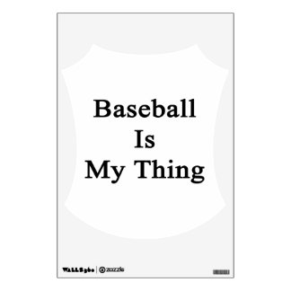 Baseball Is My Thing Wall Sticker