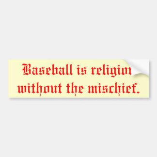 """Baseball is Religion"" Bumper Sticker"