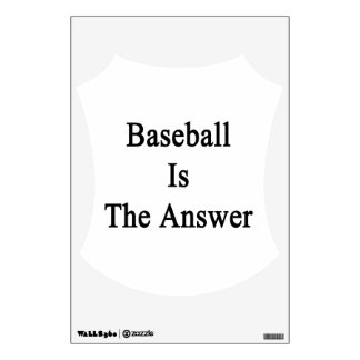 Baseball Is The Answer Room Graphic