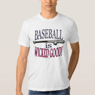 Baseball is Wicked Good T-Shirt