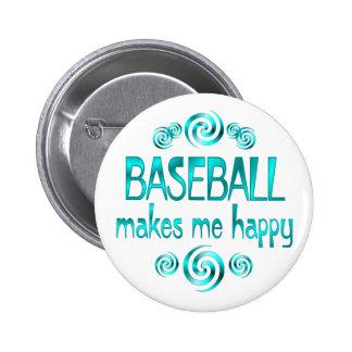 Baseball Makes Me Happy Pinback Button