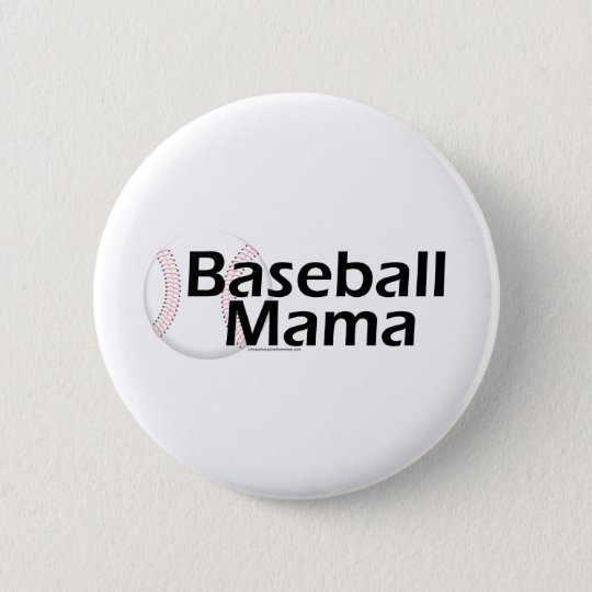 Baseball Mama Pinback Button