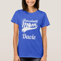 Baseball Mom Davie T-Shirt