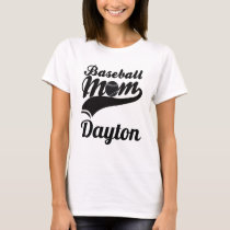 Baseball Mom Dayton T-Shirt