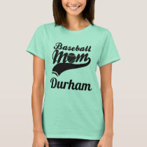 Baseball Mom Durham T-Shirt