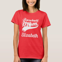 Baseball Mom Elizabeth T-Shirt