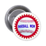 Baseball Mom T-Shirts and Unique Gift Products Pinback Button