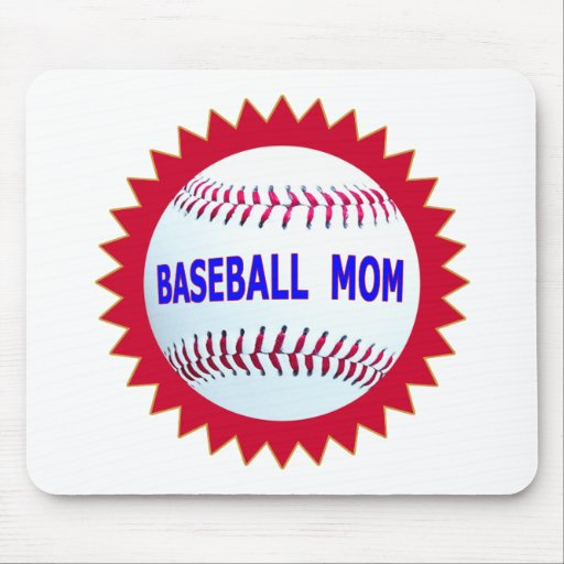Baseball Mom T-Shirts and Unique Gift Products Mouse Pads