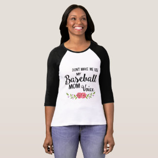 Baseball Mom Voice Shirt