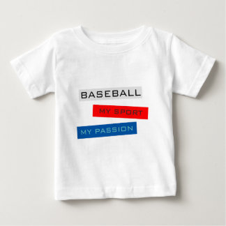 Baseball My Sport My Passion Baby T-Shirt