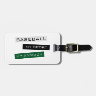 Baseball My Sport My Passion Luggage Tag