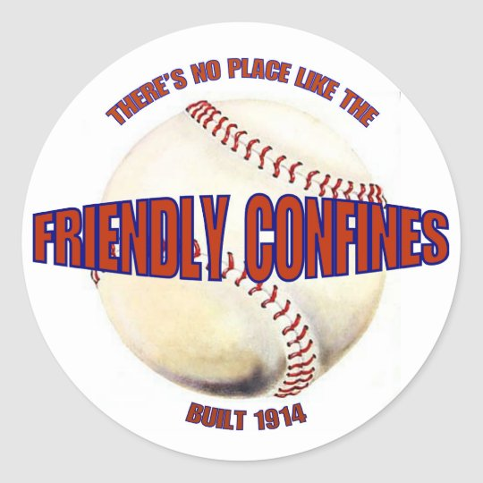 BASEBALL-NO PLACE LIKE THE FRIENDLY CONFINES CLASSIC ROUND STICKER